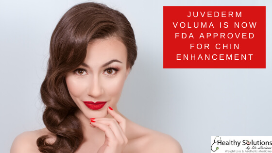 Juvederm Voluma is now FDA approved for chin enhancement