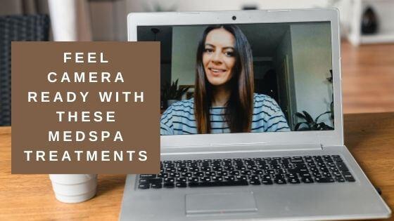 Virtual Meeting Ready with Medspa treamtnets