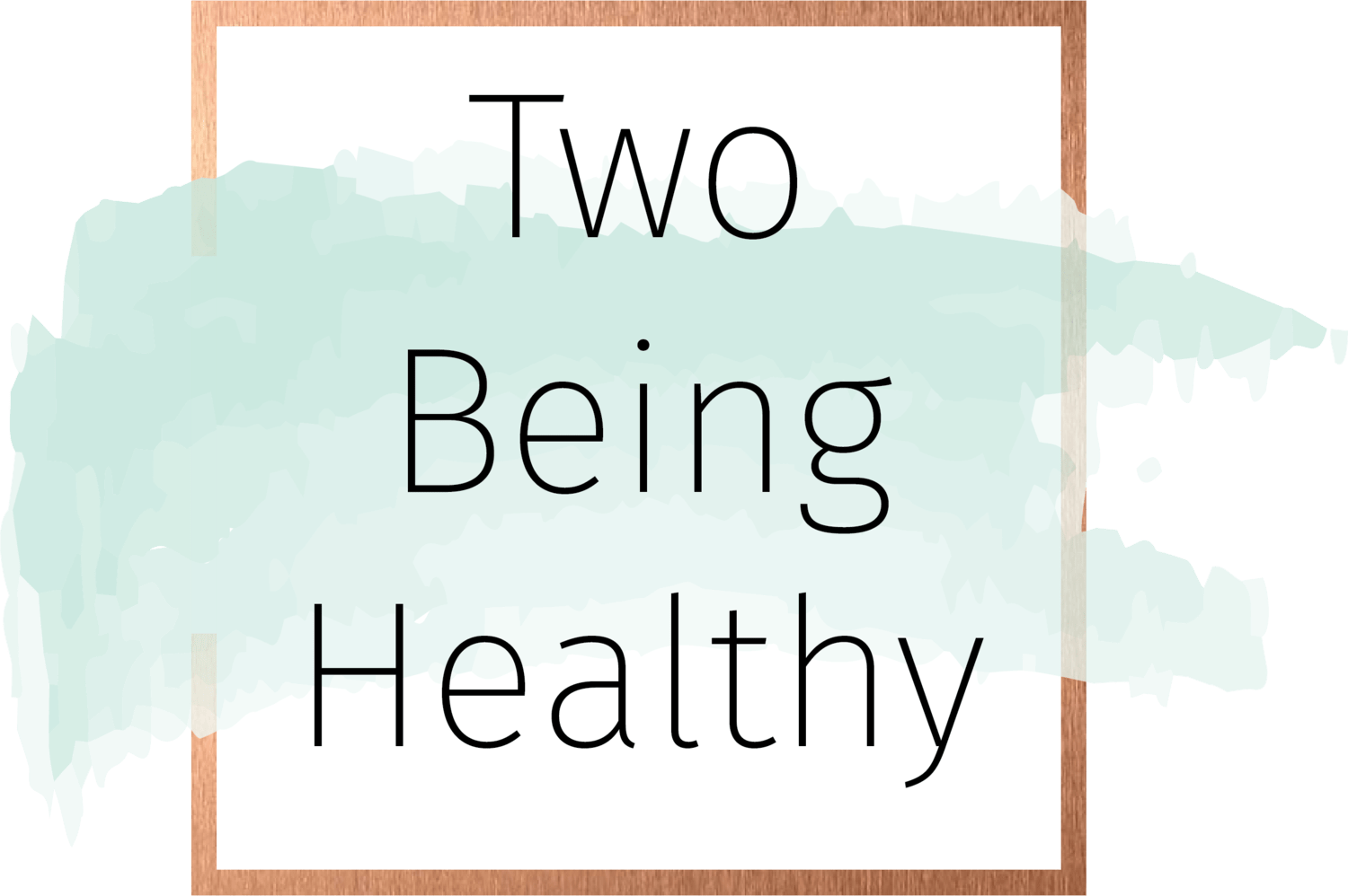 Two Being Healthy - Em & Kate