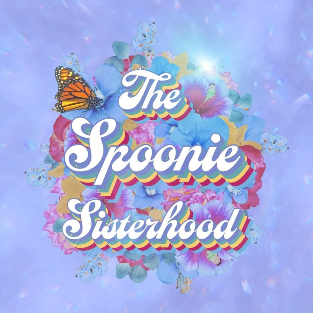 The Spoonie Sisterhood