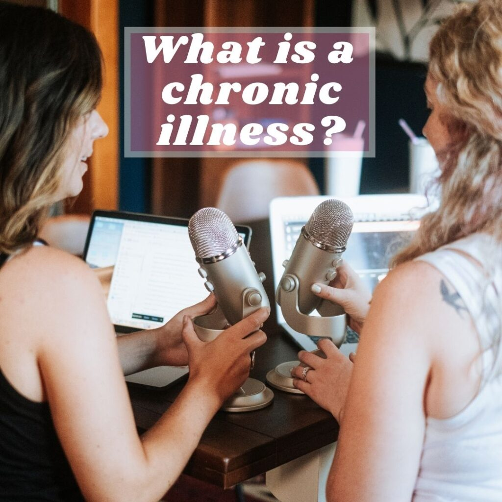 What is a chronic illness?