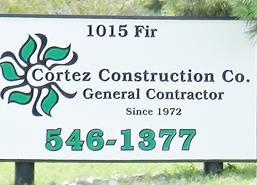 Cortez Construction Company Sign