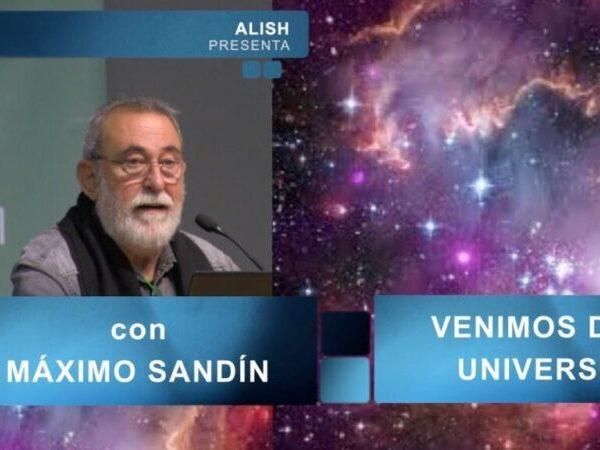 Venimos del Universo - Máximo Sandín