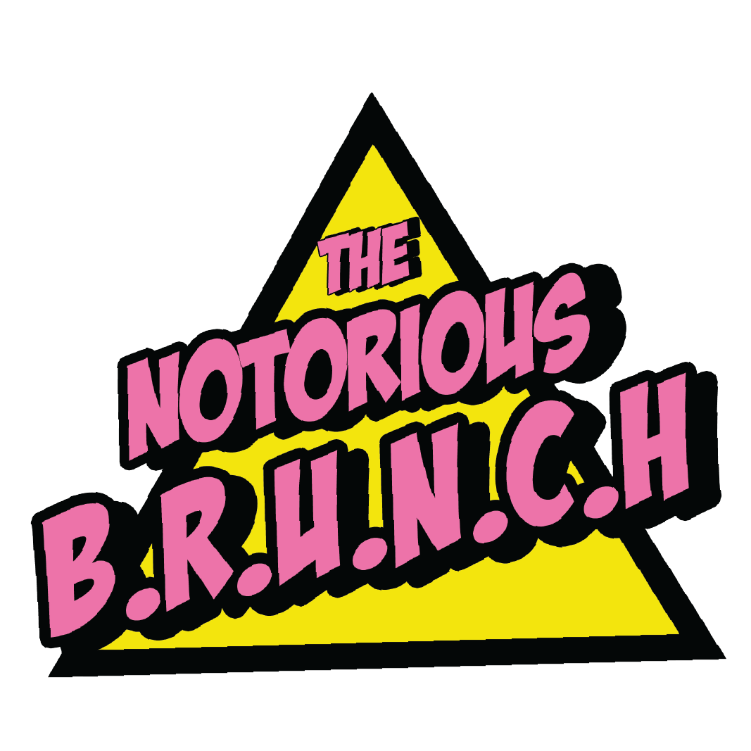 The Notorious Brunch