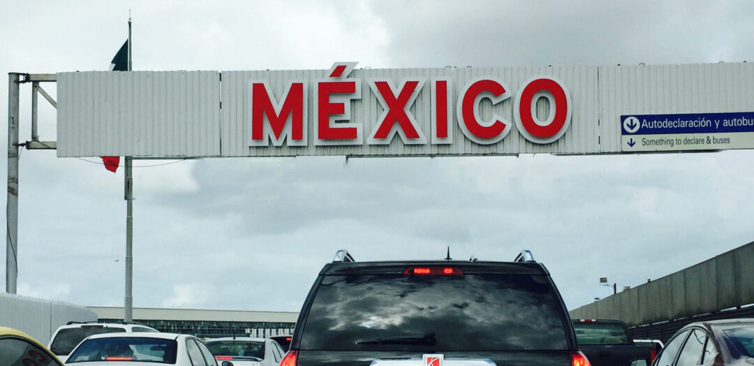 Tips for your visit to Tijuana this Spring Break 2021