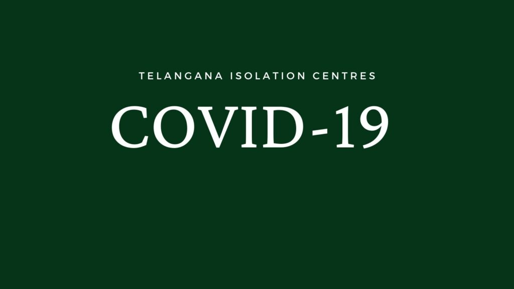 Covid Isolation centres IN TS