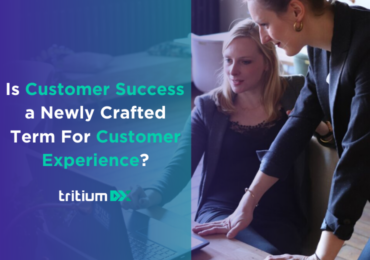 Is Customer Success a Newly Crafted Term For Customer Experience?
