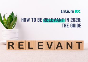 How To Be Relevant in 2020: The Guide