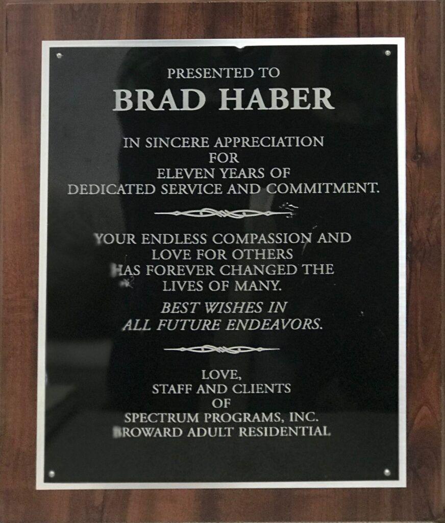 Brad Haber - Award 11 Years Broward Spectrum Programs