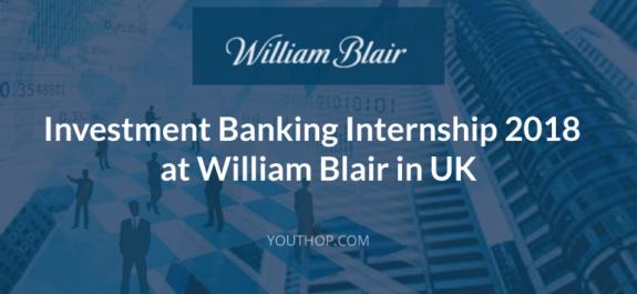 Investment Banking Internship 2018 at William Blair in UK