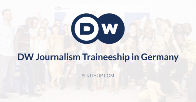 Photo of DW Journalism Traineeship in Germany