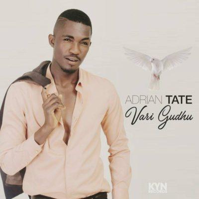 Photo of Adrian Tate Has A Testimony On 'Vari Gudhu'