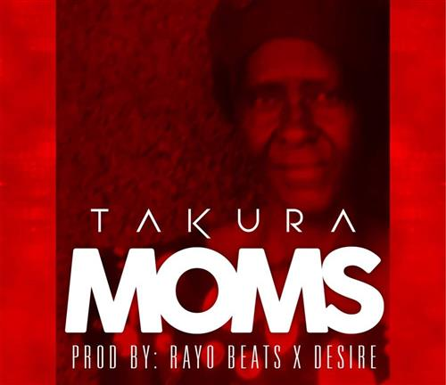 Takura Dedicates His Latest Single To His Mother Check Out Lyric Video