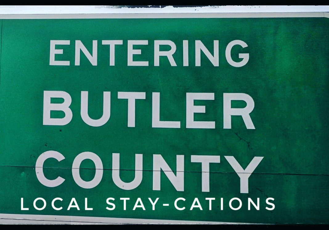 Butler County Ohio Stay-cations