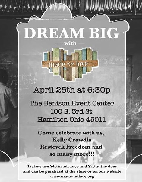 "Made to Love is hosting their ""Dream Big Fundraiser"" this Thursday, April 25th at 6:30 PM"