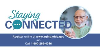 "The ""Staying Connected"" service is open to Ohio residents age 60 or older who have a valid phone number. Those living alone in the community are encouraged to consider enrolling."