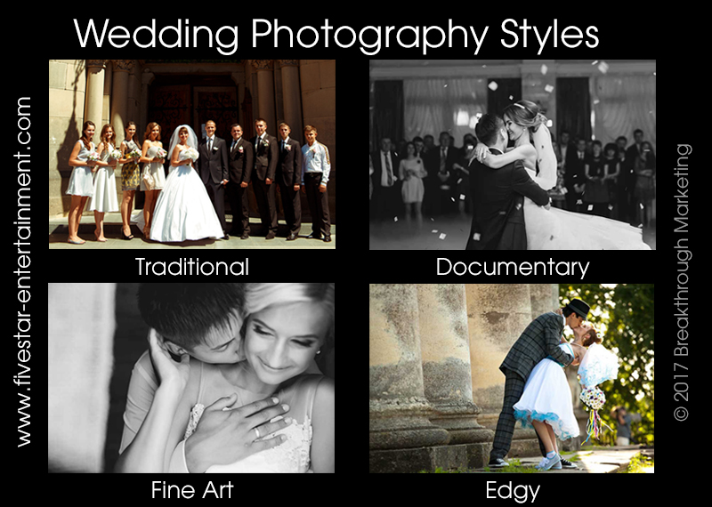 What Style Of Wedding Photography Is Right For You Five Star Ent