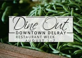 Dine Out Downtown Delray Beach Restaurant Week 2019