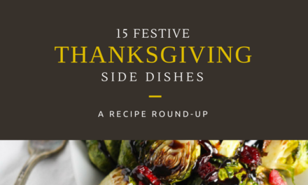 15 Thanksgiving Side Dishes to be Thankful for