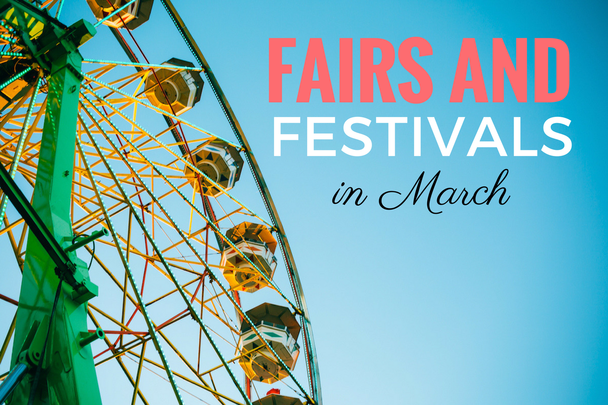 Fairs & Festivals in March
