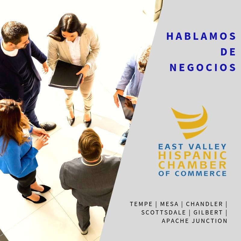 Hablamos de Negocios by the East Valley Hispanic Chamber of Commerce