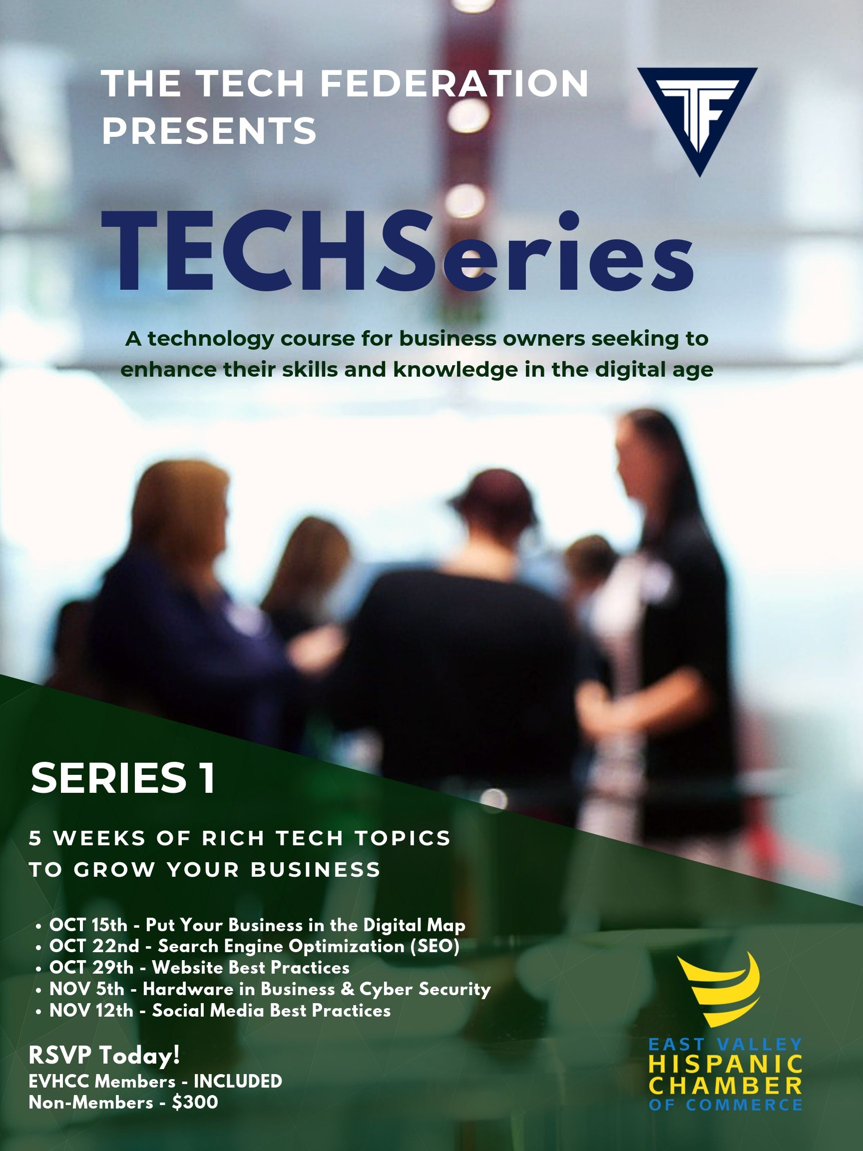 TechSeries by the East Valley Hispanic Chamber of Commerce
