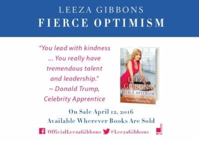 FIERCE OPTIMISM – LEEZA GIBBONS