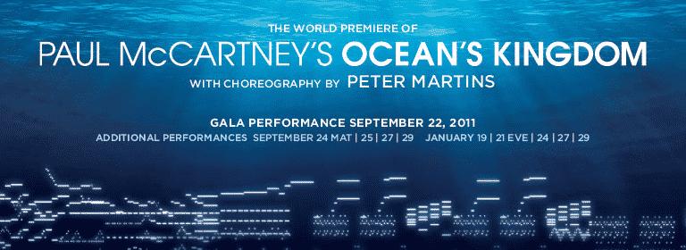 The New York City Ballet Presents Paul McCartney's Ocean's Kingdom