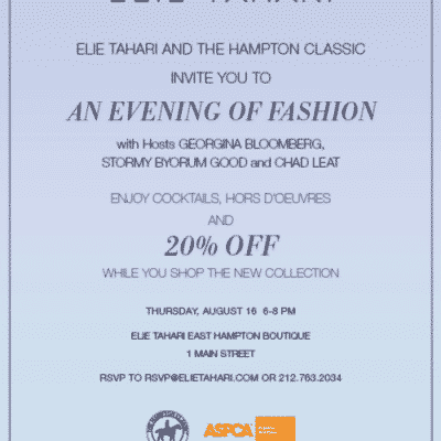 An Evening of Fashion - Elie Tahari and the Hampton Classic