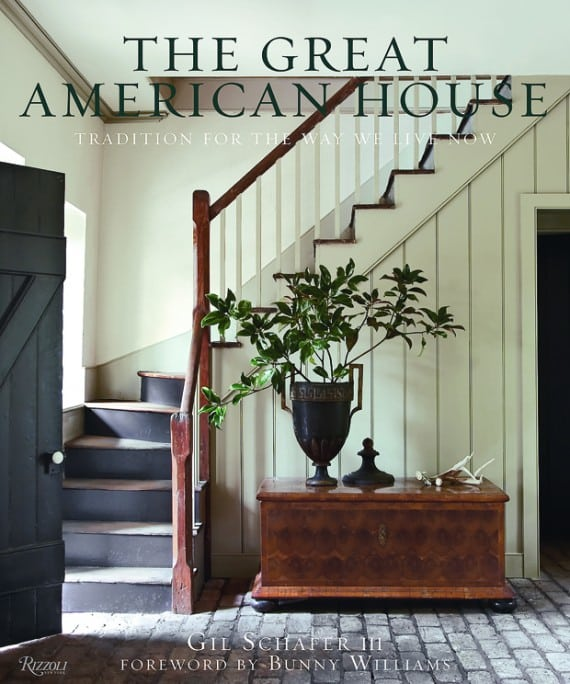 """The Great American House"" by Gil Schafer"