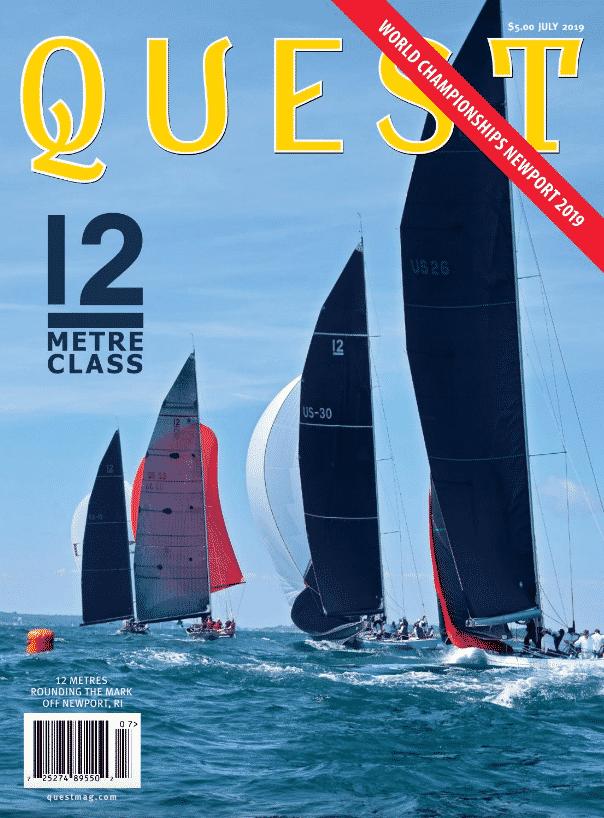 Quest Magazine: 12 Meter Class World Champtionship Newport, Rhode Island.