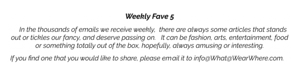 Weekly Fave 5  In the thousands of emails we receive weekly. There are always some artickless that stands out or tickles our fancy, and deserved passing on.