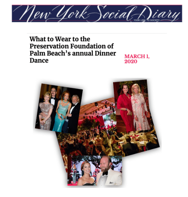 Going to formal attire affair? Read Karen Klopp and Hilary Dick's article in New York Social Diary. What to wear to Preservation Foundation Palm Beach.