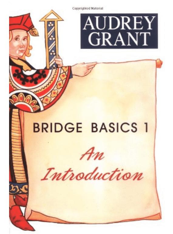 Bridge Basics Audrey Grant  How to play bridge