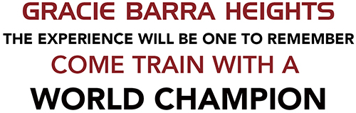 Gracie Barra Heights, Come Train With A Champion