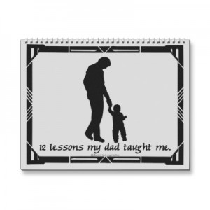 Fathers Day 12 lessons from Dad