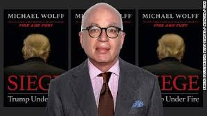 MICHAEL WOLFF SEIGE: TRUMP UNDER FIRE