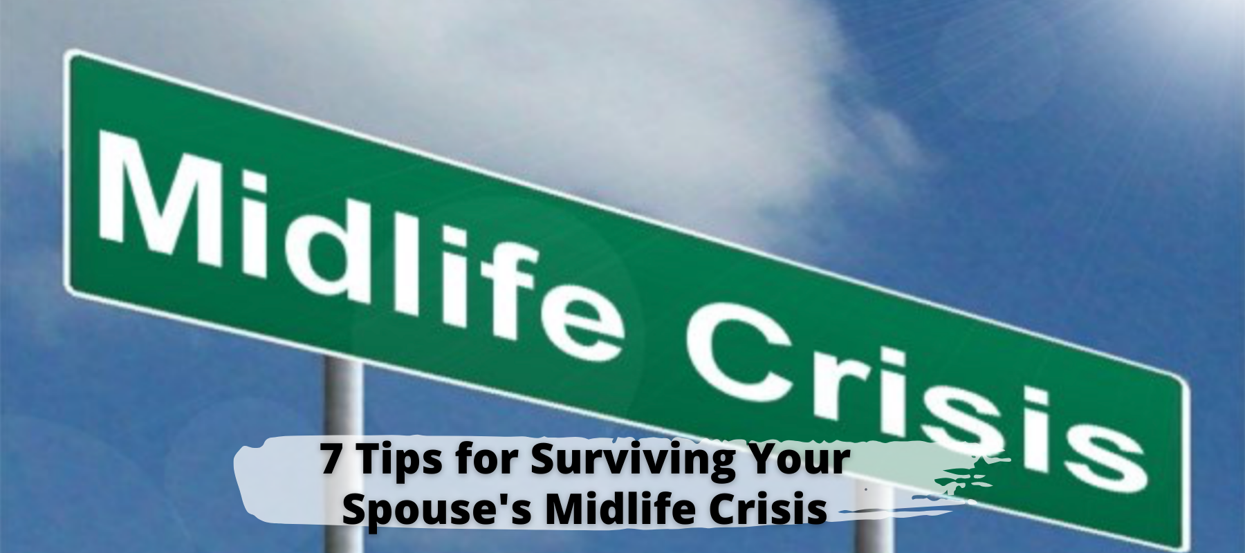 7-tips-for-surviving-spouse-midlife-crisis