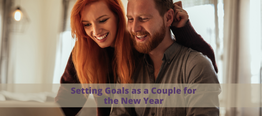 Setting Goals as a Couple for the New Year