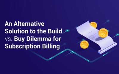 An Alternative Solution to the Build vs. Buy Dilemma for Subscription Billing