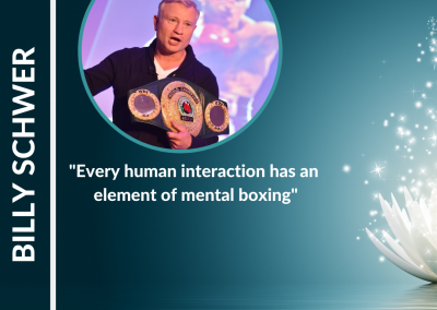 The Art of Mental Boxing with Billy Schwer
