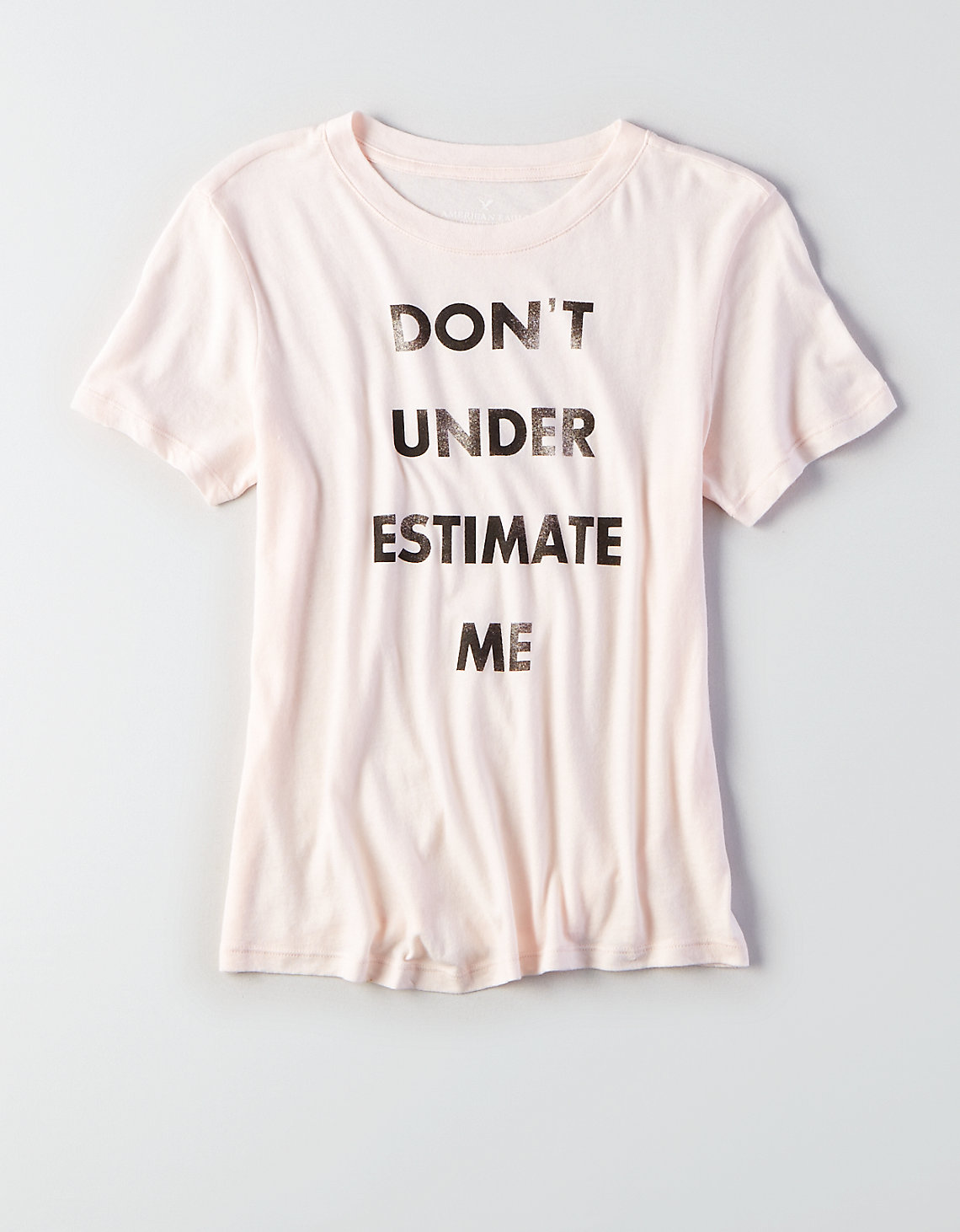 Don't Under Estimate Me Tee