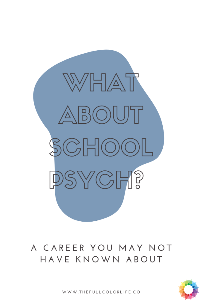What About School Psychology?