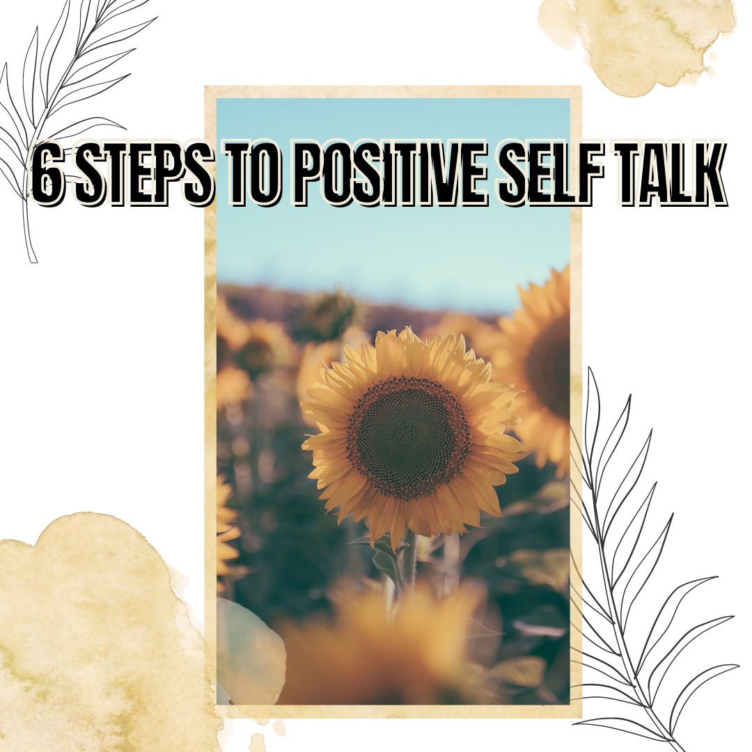 6 Steps to Positive Self Talk Using Ephesians 2