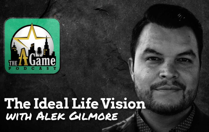 The Ideal Life Vision with Alek Gilmore