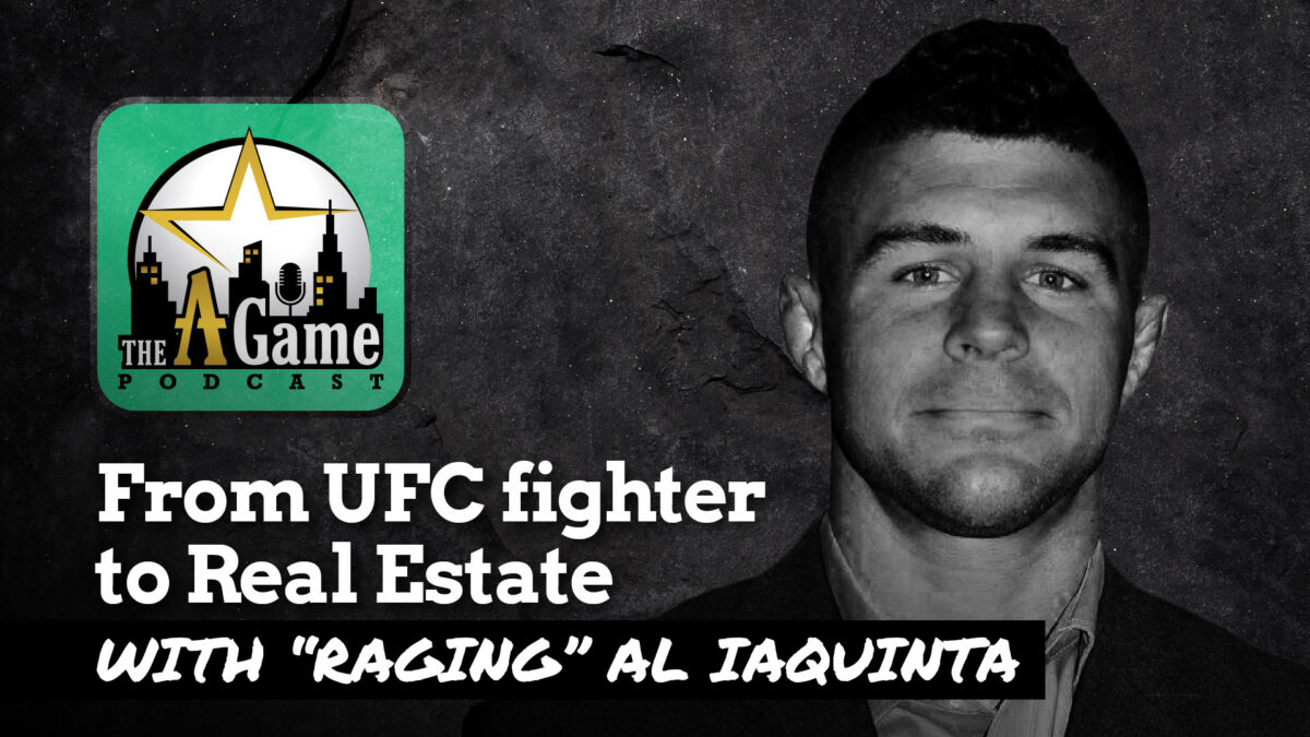 "From UFC fighter to Real Estate with ""Raging"" Al Iaquinta"
