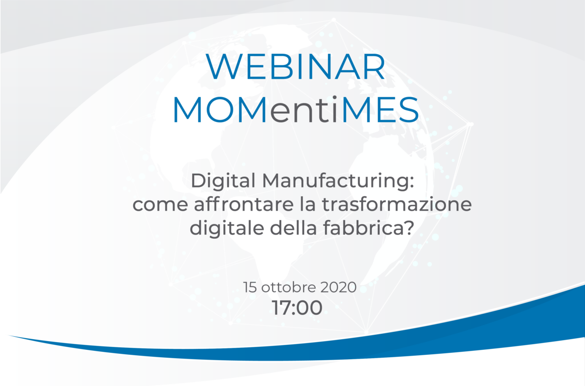 MOMentiMES: un webinar sul digital manufacturing