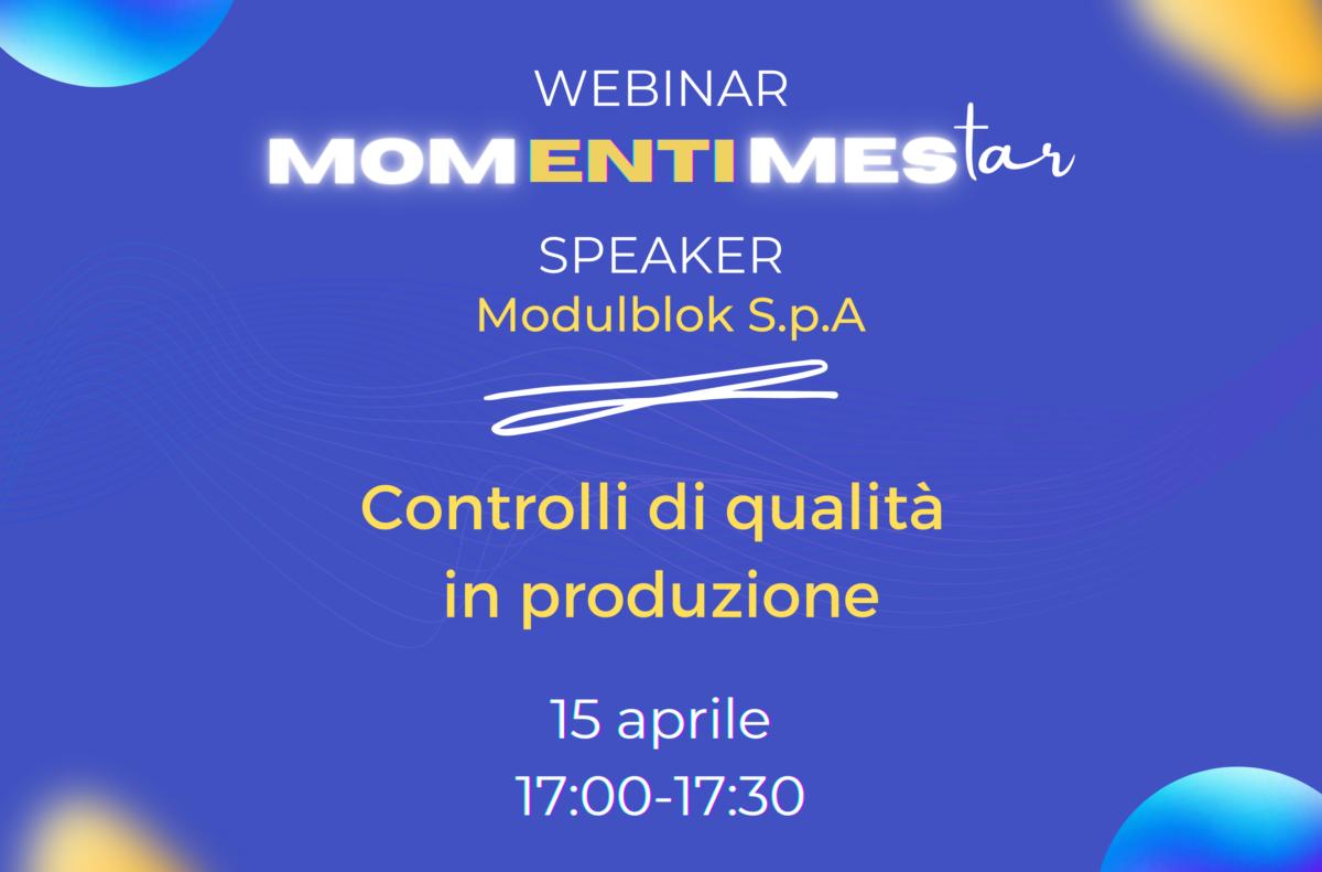 MOMentiMEStar: testimonianza live del nostro cliente Modulblok S.p.A