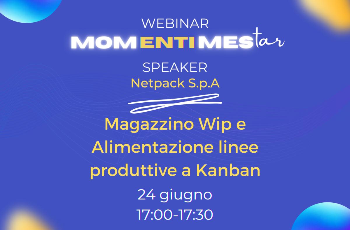 MOMentiMEStar: testimonianza live del nostro cliente Netpack S.p.A