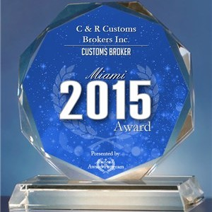 C & R Customs Brokers Inc. Receives 2015 Miami Award